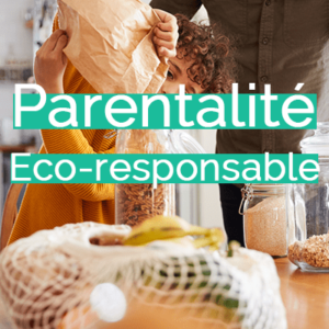 classe virtuelle edeni, parentalité éco responsable, éco parentalité, zéro déchet, transition